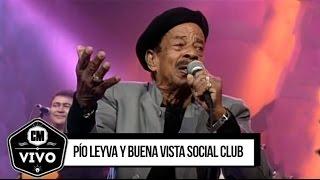 Pío Leyva y Buena Vista Social Club - Show Completo - CM Vivo 2000