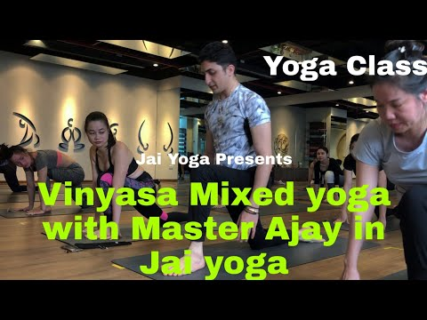Vinyasa Mixed yoga with Master Ajay in Jai yoga