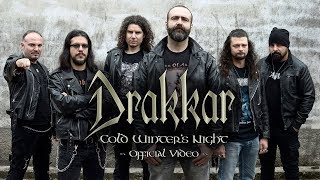 DRAKKAR - Cold Winters Night (OFFICIAL VIDEO)