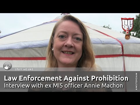 ex British Intelligence MI5 Wants Cannabis Legalization - Annie Machon, LEAP - SmokersGuideTV