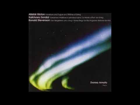 Alistair Hinton -Variations Grieg ( Climax Fugue ) -Sorabji Archive-Donna Amato,marc andre hamelin
