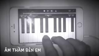 Âm thầm bên em (iPhone Piano version)