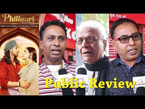 Phillauri Movie Public Review | Anushka Sharma, Diljit Dosanjh, Suraj Sharma
