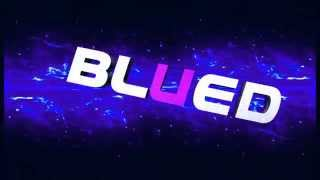 Gambar cover Intro Blued By MaxGames21