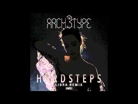 THE ARCH3TYPE feat LINDA MESSERKLINGER  Hardsteps LIBRA Psycho Remix
