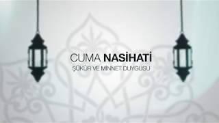 IGMG Cuma Nasihati Şükür ve Minnet Duygusu