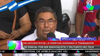 Delincuentes de la derecha asesinan a trabajador de ENACAL por ser sindicalista y militante del FSLN