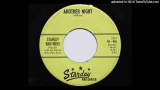 Watch Stanley Brothers Another Night video