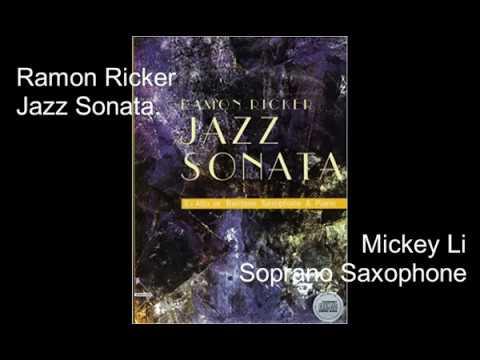Ramon Ricker - Jazz Sonata Soprano Saxophone and Piano 1st mvmt Danse Macabre