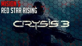 """Crysis 3 Walkthrough - Mission 5 """"RED STAR RISING"""" PC/PS3/XBOX"""