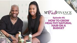 HOW TO GROW LONG, HEALTHY NATURAL HAIR ON A BUDGET - #TMWT EP.5
