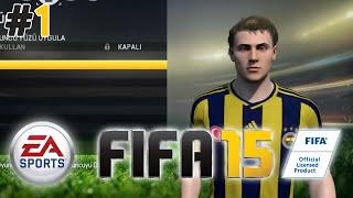 FIFA 15 - BAŞLIYORUZ - Bölüm 1