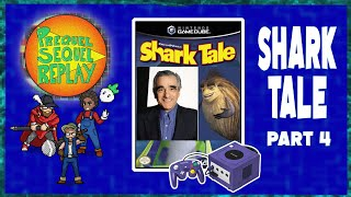 Shark Tale (GameCube) pt.4 - Prequel Sequel Replay