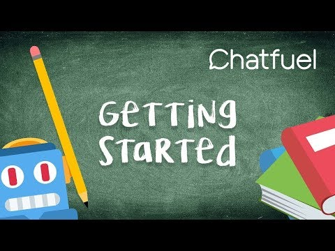 Chatfuel: Getting Started