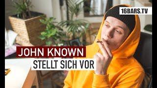 John Known stellt sich vor | 16BARS.TV