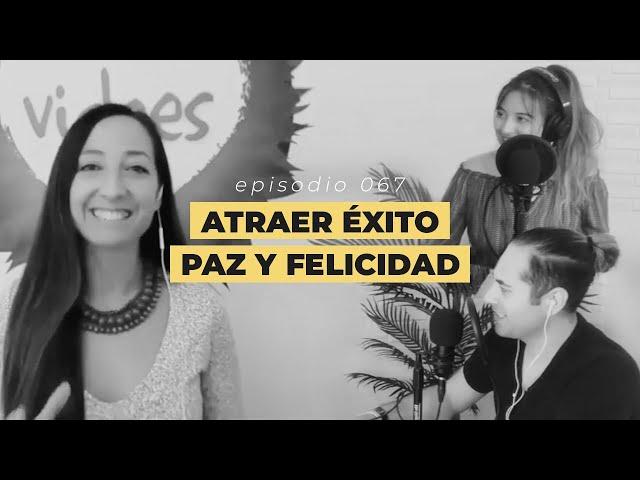 067: Conecta con tu verdadera felicidad con Alicia Carrasco