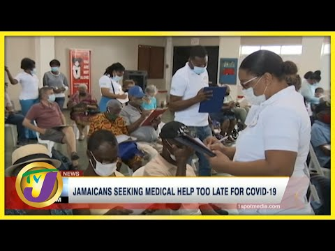 Jamaicans Seeking Medical Help Too Late for Covid-19 | TVJ News - July 13 2021