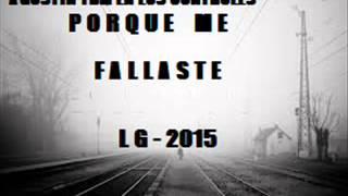 LG - Por que me fallaste - (Prod By Agustin Tbm)