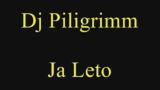 Dj Piligrim - Ja Leto