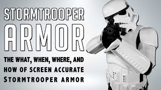 Stormtrooper Armor - The what, when, where, and how of screen accurate Stormtrooper Armor