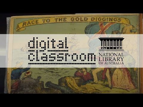 Digital Classroom: Race to the Gold Diggings of Australia