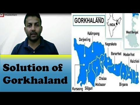 Permanent Solution Of Gorkhaland Conflict: How To Deal With Gorkhaland Issue