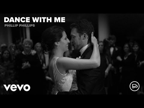 Phillip Phillips - Dance With Me (Audio)