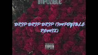Tory Lanez - Drip, Drip, Drip (feat  Meek Mill & DJ Impozible Remix)