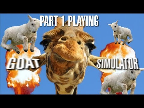 Goat Simulator - It's like you're actually a GOAT!