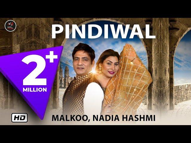 Pindiwal: Malkoo FT & Nadia Hashmi (Full Song)   Latest Punjabi Songs 2019   Malkoo Studio