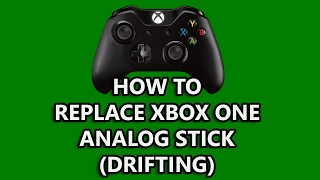How to replace Xbox One analog stick (drifting)