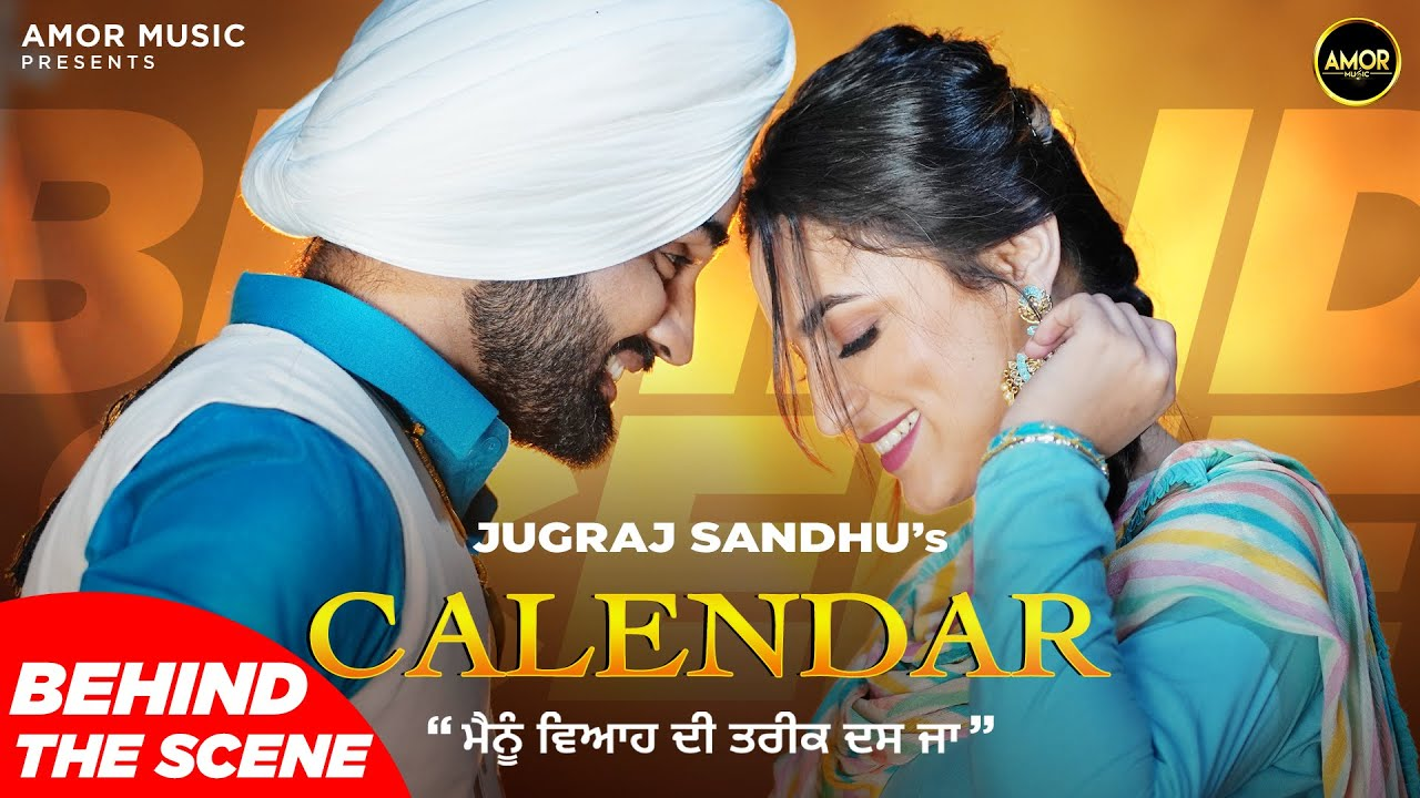 Calendar ( Making ) Jugraj Sandhu Ft. The Boss | Latest Punjabi Songs 2021 | New Punjabi Songs 2021