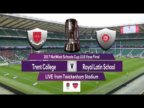 2017 Natwest Schools Cup U18 Vase Final   Trent School v Royal Latin School