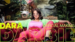 DARA - Darbie (Official Making)