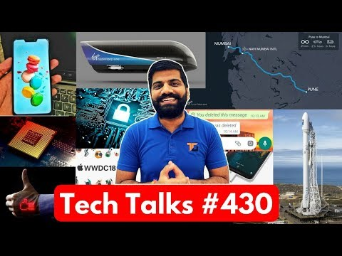Tech Talks #430 - Delhi Fanfest, Hyperloop India, Nokia 10, Mi Mix 2S, Electric Cars India