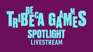 Tribeca Games Spotlight Livestream   Summer of Gaming 2021
