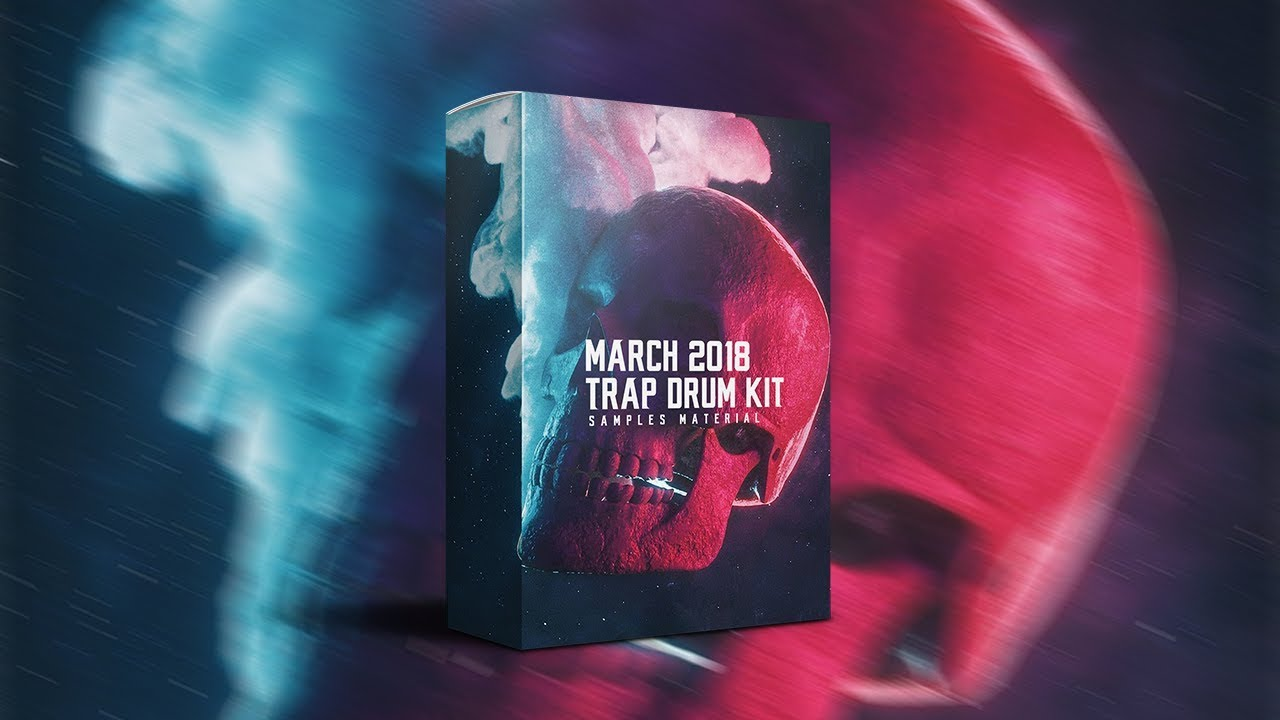 FREE TRAP DRUM KIT: MARCH 2018