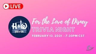 H&W Trivia For the Love of Disney Stream