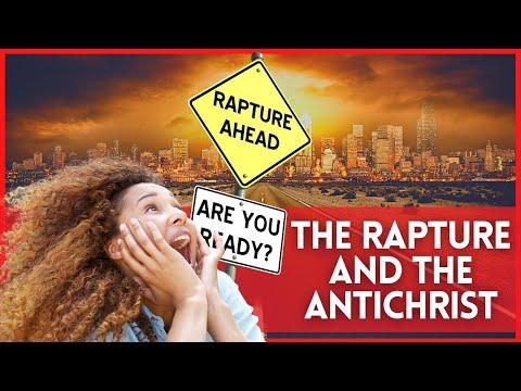 The False Secret Rapture & The Antichrist