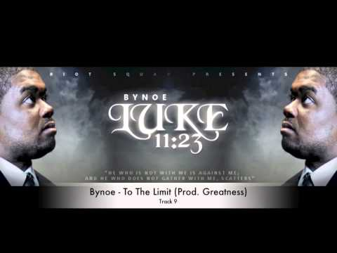 Bynoe - To The Limit (Prod. Greatness)