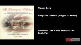 Vincent Bach, Hungarian Melodies (Magyar Dallamok)