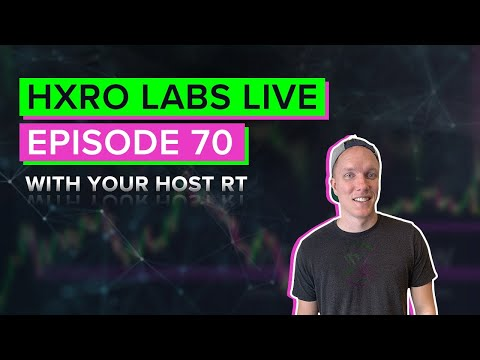 Hxro Labs LIVE – Ep. 70 – Cryptocurrency, Bitcoin, Ethereum, DeFi News & Analysis!!
