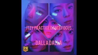 ITZY Dalla Dalla Practice dance Focus #yuna
