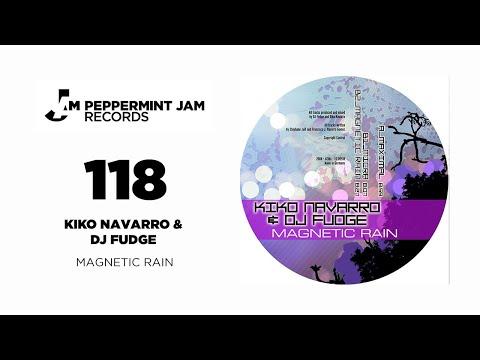 Kiko Navarro & DJ Fudge - Magnetic Rain EP