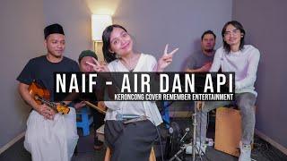 [ KERONCONG ] Naif - Air dan Api cover Remember Entertainment