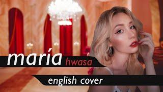 HWASA (화사) - MARIA (마리아) English Cover