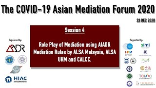 AMF 2020 Session 4 Role Play of Mediation using AIADR Mediation Rules
