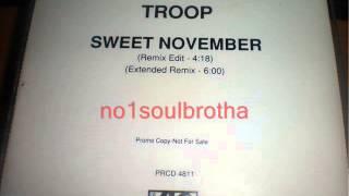 """Troop """"Sweet November"""" (Remix Edit)"""
