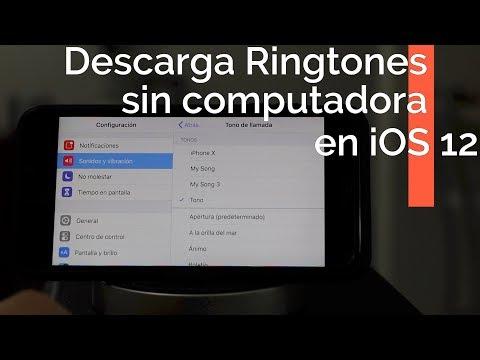 Como Descargar Tonos para iPhone en iOS 12
