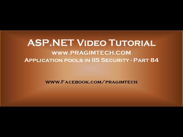 Application pools in IIS Security   Part 84
